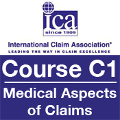 ICA Course C1: Medical Aspects of Claims